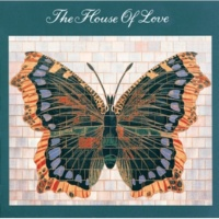 The House Of Love Beatles And Stones [Album Version]