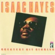 Isaac Hayes Greatest Hits Singles [Remastered]