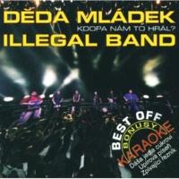 Deda Mladek Illegal Band Linda - nemecka verze