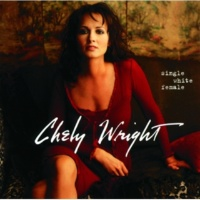 CHELY WRIGHT It Was