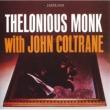 Thelonious Monk セロニアス・モンク・ウィズ・ジョン・コルトレーン