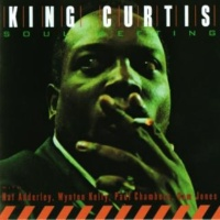 King Curtis What Is This Thing Called Love
