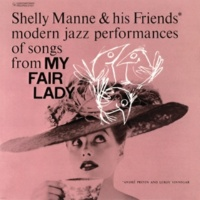 Shelly Manne & His Friends My Fair Lady