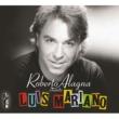 ロベルト・アラーニャ Roberto Alagna chante Luis Mariano - Edition spéciale