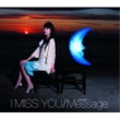 波瑠 I Miss You/Message~明日の僕へ~