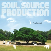 SOUL SOURCE PRODUCTION Come Into My Life feat.Monday Michiru