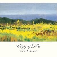 レ・フレール Les Freres: Happy Life