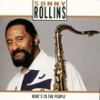 Sonny Rollins Here's To The People