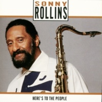 Sonny Rollins Young Roy [Album Version]