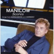 Barry Manilow Scores - Songs from Copacabana and Harmony