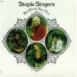 The Staple Singers ビー・ホワット・ユー・アー [Reissue]