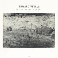 Edward Vesala/Sound & Fury A Glimmer Of Sepal