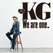 KG We are one