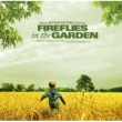 Various Artists Fireflies In The Garden - Original Motion Picture Soundtrack