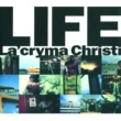 La'cryma Christi Life