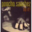 Poncho Sanchez Squib Cakes [Album Version]