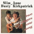 Slim Dusty And Anne Kirkpatrick Two Singers One Song