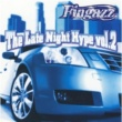 Fingazz The Late Night Hype Vol.2
