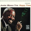 Junior Mance Happy Time [Reissue]