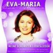 Eva-Maria Meine Schönsten Liebeslieder [EU Version]