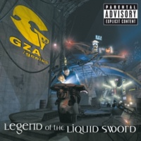 GZA/The Genius/アレン・アンソニー Legend Of The Liquid Sword (feat.アレン・アンソニー) [Album Version (Explicit)]