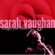 Sarah Vaughan SARAH VAUGHAN/SINGS