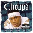 Choppa Style Straight From the N.O. [Explicit Version]