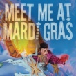 Various Artists Meet Me At Mardi Gras