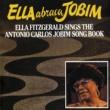 エラ・フィッツジェラルド Ella Abraca Jobim: Ella Fitzgerald Sings The Antonio Carlos Jobim Songbook