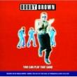 ボビー・ブラウン オン・アワ・オウン