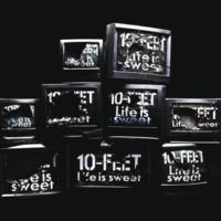 10-FEET Life is sweet