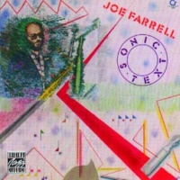 Joe Farrell Sonic Text [Album Version]