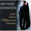 Michael Feinstein Michael Feinstein With The Israel Philharmonic Orchestra