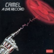 Camel A Live Record