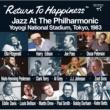Various Artists Return To Happiness: Jazz At The Philharmonic, Yoyogi National Stadium, Tokyo, 1983