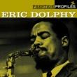 Eric Dolphy Prestige Profiles