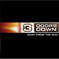 3 Doors Down 3 DOORS DOWN/AWAY FR