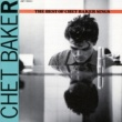 チェット・ベイカー Let's Get Lost: The Best Of Chet Baker Sings