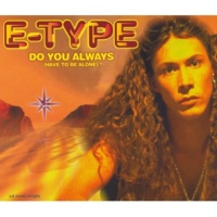E-TYPE This Is The Way [Unplugged Version]