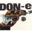 DON-e Love Makes The World Go Round