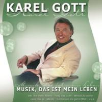 Karel Gott Weißt du wohin? (Schiwago Melodie)