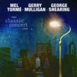 Mel Tormé/ジェリー・マリガン/George Shearing The Classic Concert Live