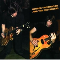 George Thorogood & The Destroyers One Bourbon, One Scotch, One Beer