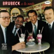Dave Brubeck Brubeck A La Mode [Remastered]