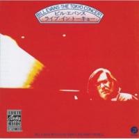 ビル・エヴァンス/エディ・ゴメス/Marty Morell Mornin' Glory (feat.エディ・ゴメス/Marty Morell) [Live At Yubin Chokin Hall, Tokyo, Japan / 1973]