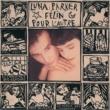 Luna Parker Felin Pour L'Autre