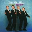 Wet Wet Wet ポップド・イン・ソウルド・アウト
