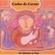 Carlos Do Carmo Um Homem No Pais
