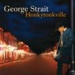 George Strait Honkytonkville