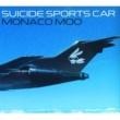 SUICIDE SPORTS CAR MONACO MOO